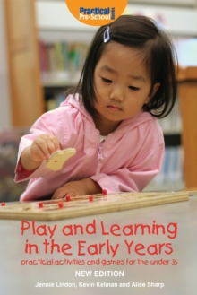 Play and Learning in the Early Years, Paperback Book