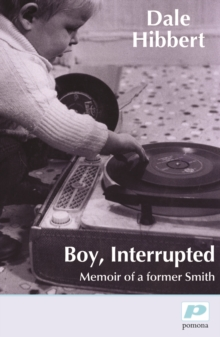 Boy, Interrupted : Memoir of a Former Smith, Paperback Book