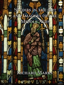 Studies in the Art and Imagery of the Middle Ages, Hardback Book