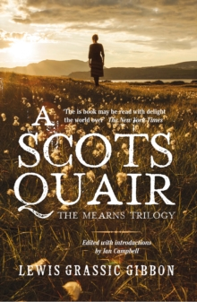 A Scots Quair : The Mearns Trilogy, Paperback / softback Book