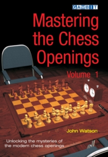 Mastering the Chess Openings : v. 1, Paperback Book