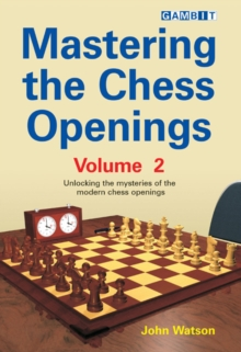Mastering the Chess Openings : v. 2, Paperback Book
