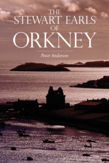 The Stewart Earls of Orkney, Paperback / softback Book