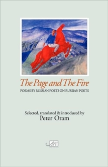 Page and the Fire : Russian Poets on Russian Poets, Paperback / softback Book