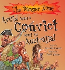 Avoid Being a Convict Sent to Australia!, Paperback Book