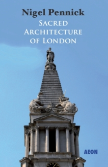Sacred Architecture of London, Paperback / softback Book