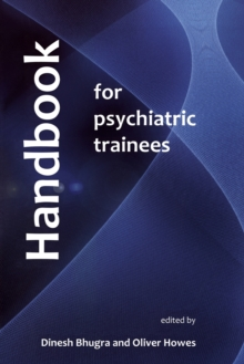 Handbook for Psychiatric Trainees, Paperback / softback Book