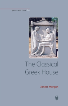 The Classical Greek House, Paperback / softback Book