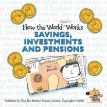 How the World Really Works : Savings, Investments & Pensions, Paperback Book