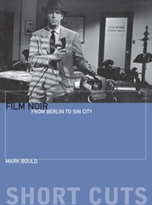 Film Noir - From Berlin to Sin City, Paperback Book