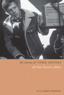 The Cinema of Todd Haynes, Paperback / softback Book