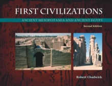 First Civilizations : Ancient Mesopotamia and Ancient Egypt, Paperback / softback Book