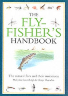 The Flyfisher's Handbook : The Natural Foods of Trout and Grayling and Their Artificial Imitations, Hardback Book