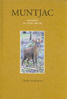 Muntjac : Managing an Alien Species, Hardback Book