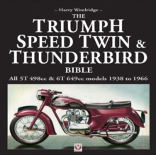 Triumph Speed Twin and Thunderbird Bible, Hardback Book