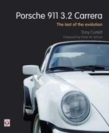 Porsche 911 Carrera - The Last of the Evolution, Hardback Book