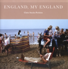 England, My England : A Magnum Photographer's Portrait of England, Hardback Book