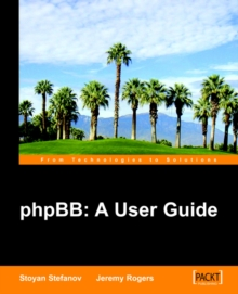 PhpBB : A User Guide, Paperback / softback Book