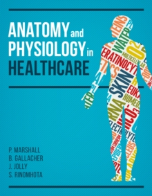Anatomy and Physiology in Healthcare, Paperback / softback Book