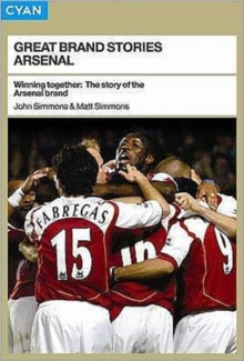 Winning Together : The Story of the Arsenal Brand, Paperback / softback Book