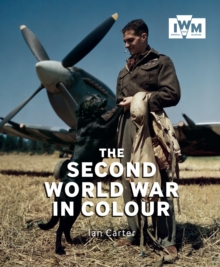The Second World War in Colour, Paperback Book