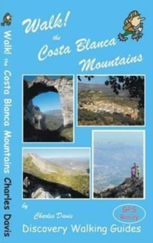 Walk! the Costa Blanca Mountains, Paperback Book