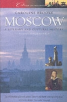 Moscow : A Cultural and Literary History, Paperback / softback Book