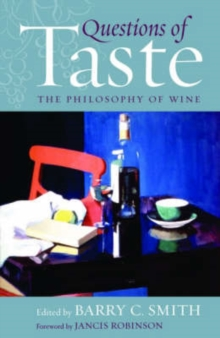 Questions of Taste : The Philosophy of Wine, Hardback Book