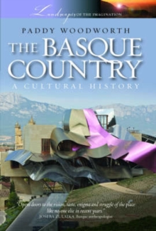 Basque Country : A Cultural History, Paperback Book