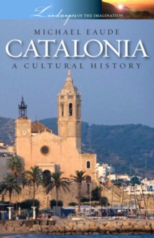 Catalonia a Cultural and Literary History, Paperback Book