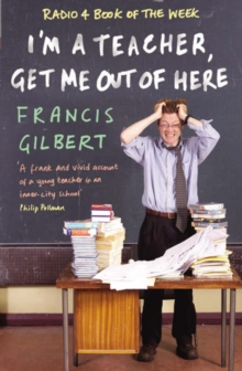 I'M a Teacher, Get Me out of Here, Paperback Book