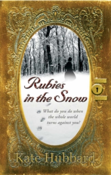 Rubies in the Snow, Paperback Book