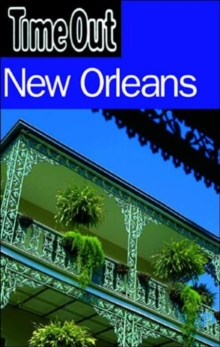 """Time Out"" New Orleans, Paperback / softback Book"