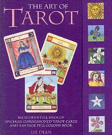 The Art of Tarot : Your Complete Guide to the Tarot Cards and Their Meanings, Mixed media product Book