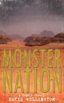 Monster Nation : A Zombie Novel, Paperback Book