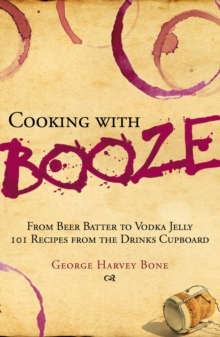 Cooking with Booze, Hardback Book