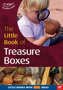 The Little Book of Treasureboxes : Collections for Exploration and Investigation, Paperback / softback Book
