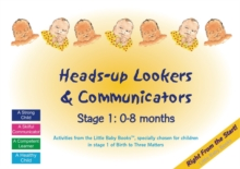 Heads-up Lookers and Communicators : Stage 1: 0-8 Months, Spiral bound Book