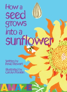 How A Seed Grows Into A Sunflower, Paperback Book