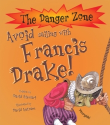 Avoid Sailing With Francis Drake!, Paperback Book