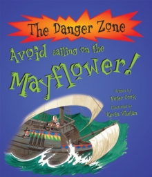 Avoid Sailing On The Mayflower!, Paperback Book