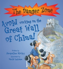 Avoid Working On The Great Wall of China!, Paperback Book