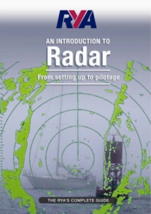 RYA Introduction to Radar : The RYA'S Complete Guide, Paperback Book
