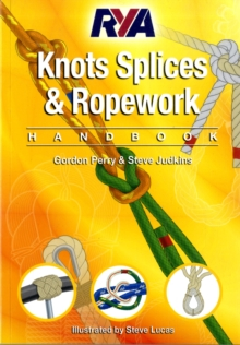 RYA Knots, Splices and Ropework Handbook, Paperback Book