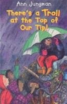 There's a Troll at the Top of Our Tip, Paperback Book