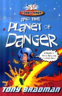 Tommy Niner and the Planet of Danger, Paperback Book