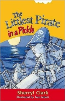 The Littlest Pirate in a Pickle, Paperback Book