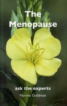 The Menopause : Ask the Experts, Paperback Book