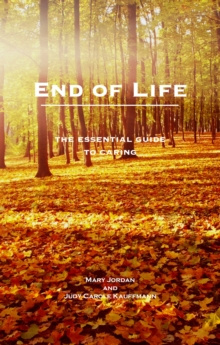 End of Life : An Essential Guide for Carers, Paperback / softback Book