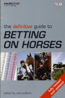 The Definitive Guide to Betting on Horses, Paperback Book